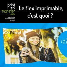 Le flex imprimable, c'est quoi ?