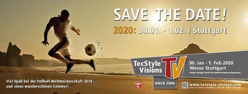 30 janv-1 fév 2020 : Salon TV TecStyle Visions à Stuttgart